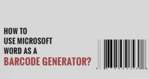 How To Use Microsoft Word As A Barcode Generator